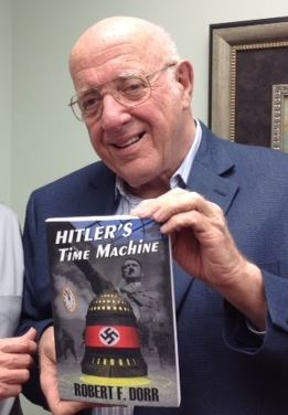 Robert F. Dorr with his new book - Hitler's Time Machine