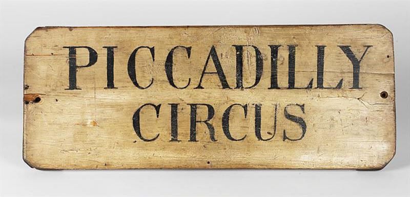 British First World War period trench sign, 'Piccadilly Circus'.