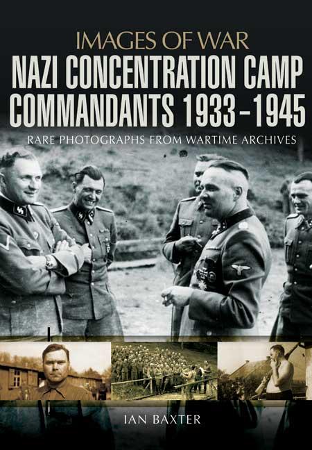 Nazi Concentration Camp Commandants Book