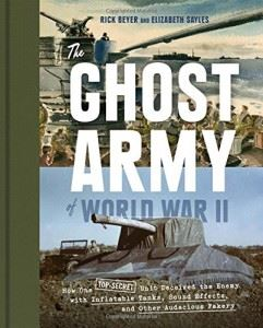 The Ghost Army of WWII
