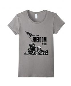 Iwo Jima - This is How Freedom Is Won World War II T-Shirt