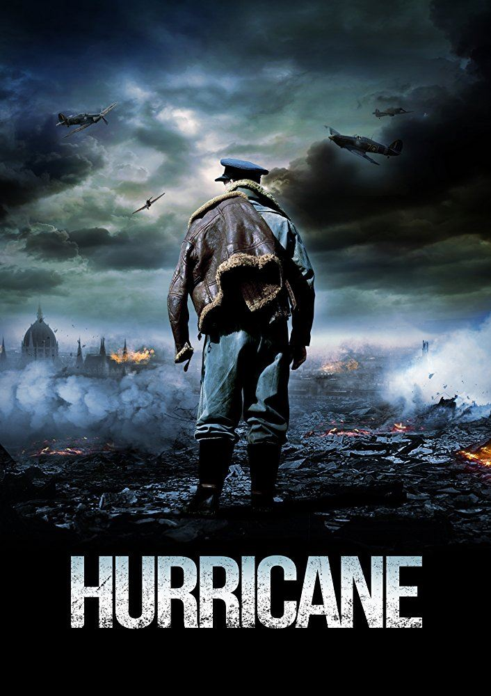 hurricane war movies upcoming poster ww2 film battle squadron spy hollywood release drama nazi alone british against dvd britain
