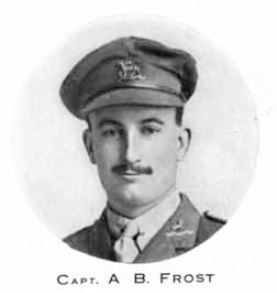 Lieutenant Arthur Byfield Frost. He was killed on 23rd March 1918 and is commemorated on Pozieres memorial