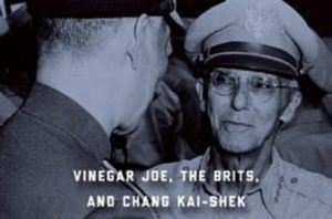 REVIEW Stilwell the Patriot Vinegar Joe, the Brits, and Chiang Kai-Shek by David Rooney